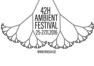 42H LIVE Ambient Festival @ Pori | Finland