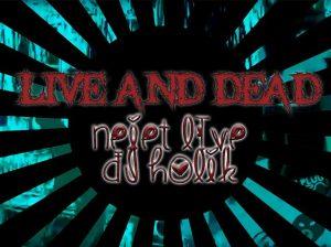 Live and Dead - Neiet Live & Dj Holik 22.7 @ Pori | Finland