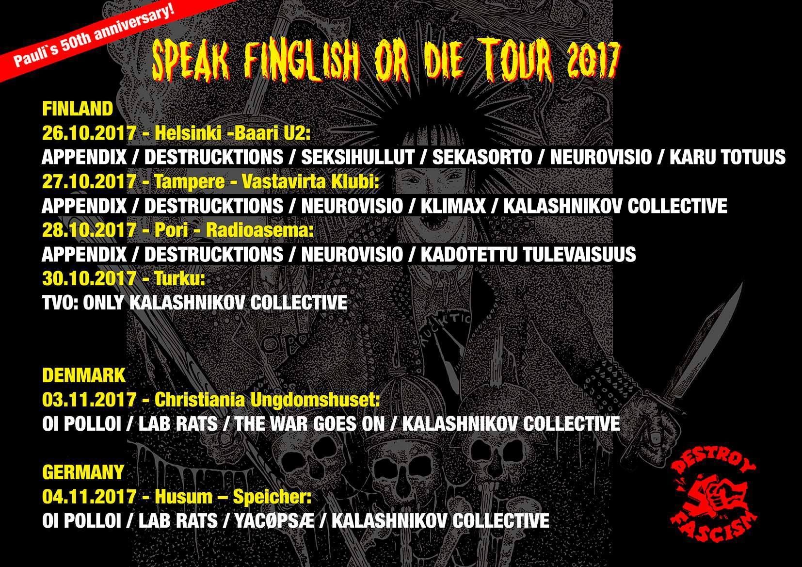 Speak finglish or die tour 2017